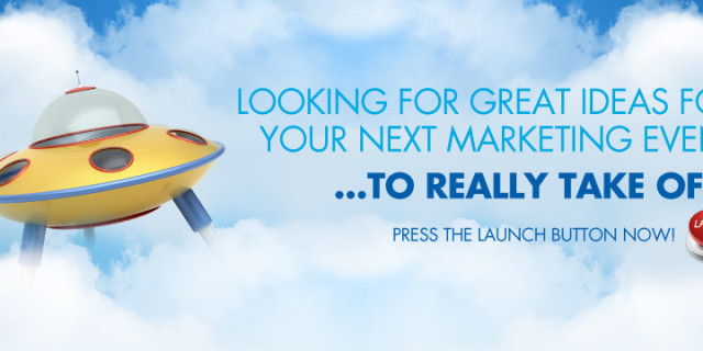 Looking for great ideas for your next marketing event …to really take off?